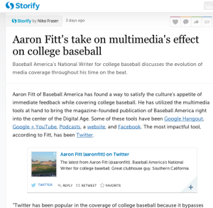 Storify on Aaron Fitt's take on multimedia coverage in college baseball